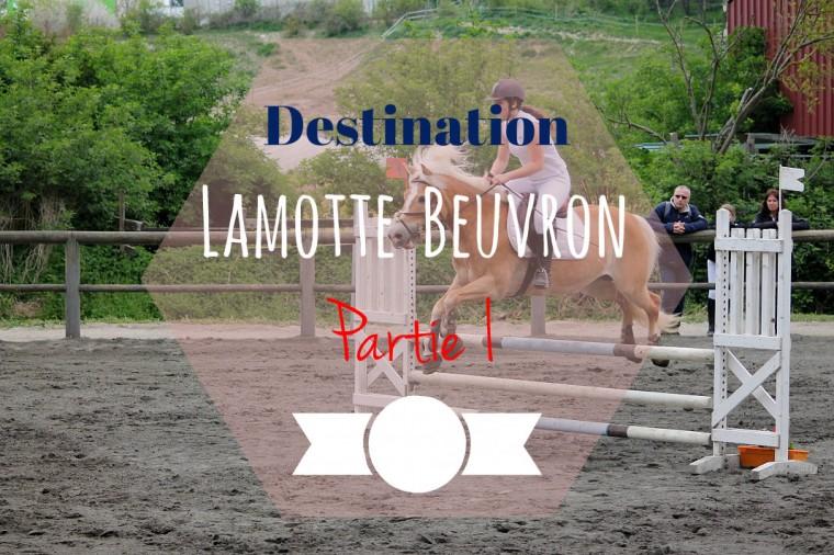 Destination Lamotte Beuvron