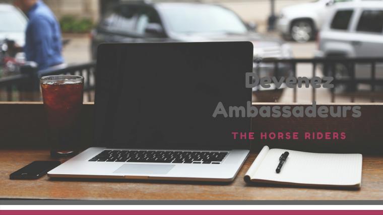 Devenez Ambassadeurs THE HORSE RIDERS