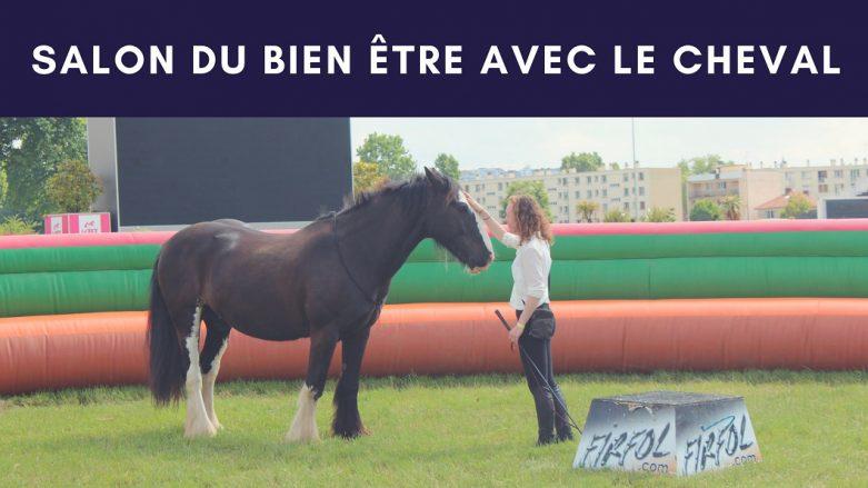 Salon du bien être avec le cheval